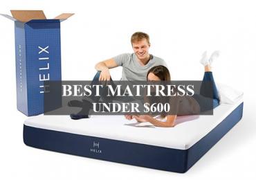 best mattress under 600 dollars