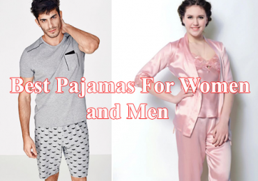 Best Pajamas For Women and Men